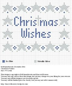 Design: ChrisTmas Wishes Size: 57w x 42h Designer: Kell Smurthwaite, Kincavel Krosses Permissions: This design is copyright to Kell Smurthwaite and Kincavel Krosses You may use, copy and/or share t...