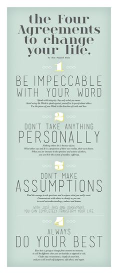 The four agreements to change your life. We LOVE this book, The Four Agreements, by Don Miguel Ruiz! Great Quotes, Quotes To Live By, Me Quotes, Motivational Quotes, Inspirational Quotes, Work Quotes, Faith Quotes, Beautiful Quotes From Books, Strong Quotes