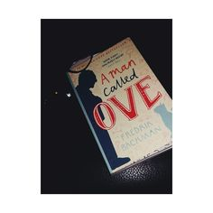 Escaping life with a book on the backs of Unicorns: A Man Called Ove-Fredrik Backman