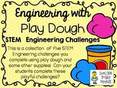 This is a collection of five STEM Engineering challenges using play dough  and a few other items.  Can your students complete these challenges and engineer some play dough fun of their own?The Five Challenges Included in this Set:Play Dough Tower ChallengePlay Dough Strength ChallengePlay Dough Bridge ChallengePlay Dough Recipe ChallengePlay Dough Sculpture Challenge   $
