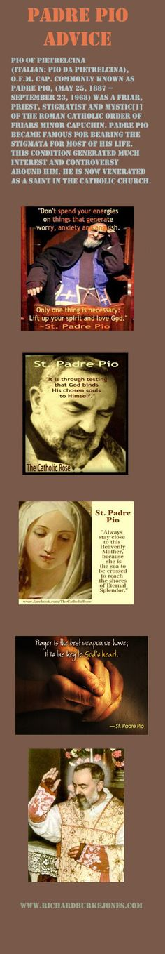 This is a display of some of Padre Pio's sayings and some images of his stigmata and persona. A modern day miracle worker.