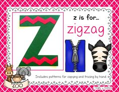 Z is for Zigzag Cut and Paste that includes patterns for copying and tracing by hand.