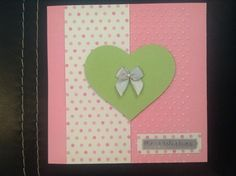 'With all my Heart' handmade Birthday Card £1.60