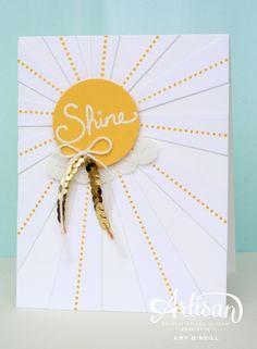Sunshiny Shine - SU - Sunburst Thinlits die, Sunburst Sayings stamp set by Amy O'Neill