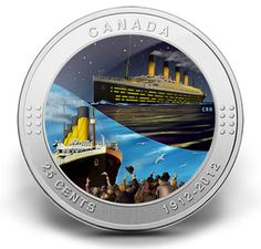 Canada 25 Cents Silver-Plated Coloured Coin 2012 R. Titanic 100 years later - the story of Titanic Commemorating the 100 years . Rms Titanic, Story Of Titanic, Canadian Things, Coin Design, Coins Worth Money, Gold Money, Coin Worth, Gold And Silver Coins, Mint Coins