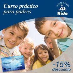 15% de descuento en Curso Práctico para padres en la Escuela Infantil Nido con la Tarjeta Confianza. http://www.hospitalmedimar.com/confianza/