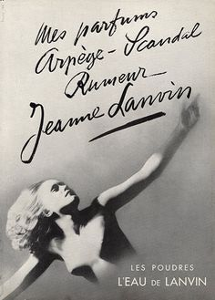 Friction Jeanne Lanvin Perfume - The Perfume Girl. Fragrances and colognes from fashion houses and perfume designers. Scent resources, perfume database, and campaign ad photos. Scandal, Lanvin Perfume, Perfumes Vintage, Parfum Paris, Jeanne Lanvin, Fragrance, Art, Art Background, Kunst