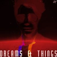 Dreams & Things (Prod. Ruga) by Brandyn Kaine on SoundCloud