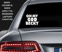 Funny Oh My Go Becky Car Decal - Sticker