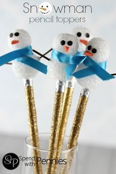 Snowman pencil toppers!  Easy and so cute!
