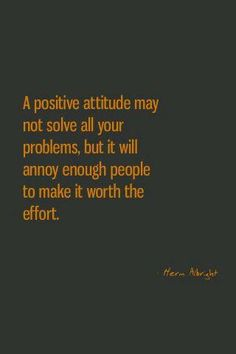 """Herm Albright – """"A positive attitude"""" Quote Words Quotes, Me Quotes, Funny Quotes, Peace Quotes, Strong Quotes, Famous Quotes, Happy Quotes, Great Quotes, Quotes To Live By"""