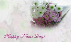 Wish a happy Name Day through this card. Free online Name Day Wishes To You ecards on Everyday Cards Name Day Wishes, Happy Name Day, Wishes For You, Pretty Flowers, Yellow Flowers, Pretty In Pink, Morning Hugs, Morning Wish, Healing Wish