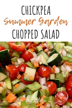 Chickpea Summer Garden Chopped Salad is full of fresh Mediterranean flavors, high protein, and full of colorful garden fresh vegetables. It's also only one point on Weight Watchers for a big serving. Fancy Salads, Summer Salads, List Of Vegetables, Fresh Vegetables, Skinny Recipes, Ww Recipes, Slow Cooker Venison, Skinny Lasagna, Swiss Steak
