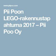 Pii Poon LEGO-rakennustapahtuma 2017 – Pii Poo Oy