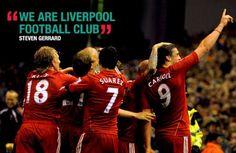 """We Are Liverpool Football Club"" - Steven Gerrard"