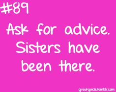 Sisters have been there