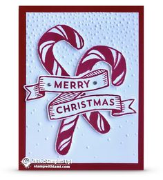 CARD: Candy Cane Card from Banners for Christmas | Stampin Up Demonstrator - Tami White - Stamp With Tami Crafting and Card-Making Stampin Up blog