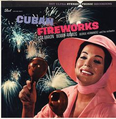 Lita Baron, Bobby Ramos, George Hernandez And His Orchestra - Cuban Fireworks (Vinyl, LP, Album) at Discogs