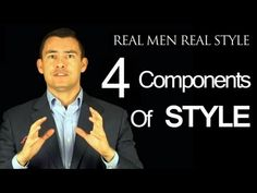 4 Components of a Man's Personal Style - Basic Fashion Advice for Men