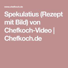 Spekulatius (Rezept mit Bild) von Chefkoch-Video   Chefkoch.de