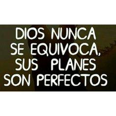 Dios nunca se equivoca. #citas