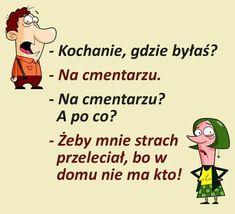 Funny Cartoons, Funny Memes, Weekend Humor, Haha, Comics, Quotation, Picture Polish, Jokes, Funny Stuff