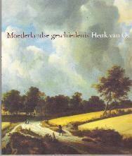 Henk van Os, Moederlandse Geschiedenis. Te koop via www.marktplaats.nl, vraagprijs 2 euro.