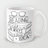 Reading Is Always A Good… Mug
