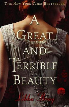 "Teen Review: ""A Great and Terrible Beauty"" by Libba Bray"