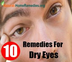 Home Remedies - Natural Remedies - Home Remedy - http://www.natural-homeremedies.org/blog/herbal-remedies-for-dry-eyes/