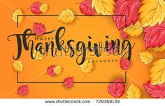 Hand Drawn Thanksgiving vintage style calligraphy with leaves for Background Template, Web Banner, Promo poster , Postcard and Invitation card. Vector illustration eps.10