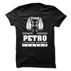 Team PETRO T Shirts, Hoodies, Sweatshirts. GET ONE ==> https://www.sunfrog.com/Names/EXCLUSIVE-Team-PETRO-2015-MK64T02.html?41382