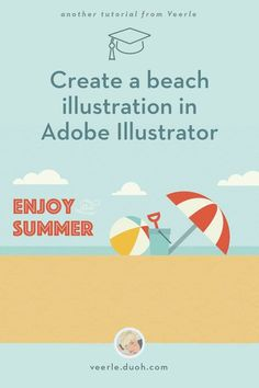 // tutorial, patterns, illustrator, beach, summer, clouds // This is a detailed step-by-step tutorial on how to create a very simple 2D composition of a beachball, an umbrella, bucket with shovel, blue sky, tiny clouds and a sandy beach…
