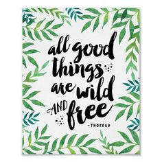 Shop All Good Things Are Wild and Free Acrylic Tray created by RedwoodAndVine. Personalize it with photos & text or purchase as is! Canvas Art Quotes, Diy Canvas Art, Canvas Ideas, Painted Canvas Quotes, Paintings With Quotes, Canvas Quote Paintings, Canvas Crafts, Watercolor Paintings, Cute Canvas