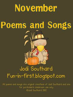 November songs and poems  http://fun-in-first.blogspot.com/2012/10/november.html