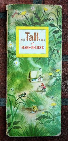 The Tall Book of Make-Believe Selected by Jane Werner ~ Garth Williams ~ Harper, 1950 I have a special treat for you guys today. Way ba. Garth Williams, Good Books, My Books, Vintage Children's Books, Vintage Kids, Vintage Images, Margaret Wise Brown, Children's Book Illustration, Book Illustrations