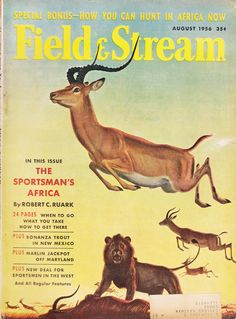 August 1956 Field & Stream magazine. Cover illustration by Bob Kuhn. #vintage #magazine #hunting #antelope