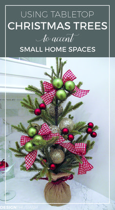 Using tabletop Christmas trees to accent small home spaces | Beautiful DIY holiday decor ideas | Unique Christmas decorations | designthusiasm.com