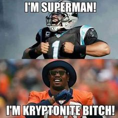 Because THIS IS FUNNY! Sorry Cam.you got beat AGAIN. This time by our new QB. First game in the NFL & Demarcus Ware, and Von Miller & Denver's defense out played you. Dab on back home to Charlotte! This Carolina girl is happy tonight - Fotogram Nfl Jokes, Funny Football Memes, Basketball Memes, Funny Sports Memes, Sports Humor, Funny Memes, True Memes, College Basketball, Funny Videos