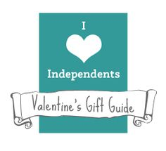 Support Independents first gift guide... Valentine's Day! Perfect picks from UK independent businesses for him, her and the little ones