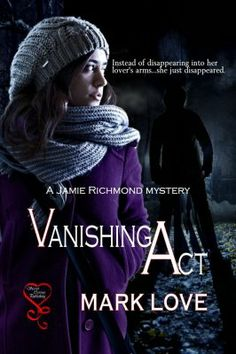 Vanishing Act (Jamie Richmond Mysteries 2)