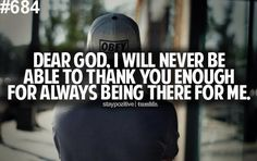 Thank you God for everything that you have done  and will do for me