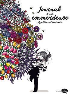 Details pour Journal d'une emmerdeuse / Agustina Guerrero ; [traduction, Aurore Schmid].