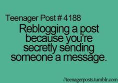#teenagepost hahahaha all the time