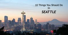 Go Travel: 10 Things To Do in Seattle - Mighty Girl