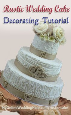 Rustic Wedding Cake decorating tutorial--no bag tips or decorator experience required. Wedding Cake Rustic, Rustic Cake, Diy Wedding, Wedding Cakes, Wedding Simple, Wedding 2015, Garden Wedding, Different Wedding Ideas, Wedding Cake Decorations
