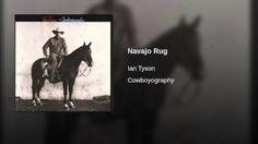 Ian Tyson Navajo rug - YouTube