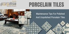 Maintenance Tips For Polished And Unpolished #Porcelain #Tiles #India