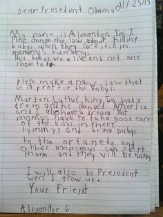 """Pray for the unborn. Pray for life!    7-year-old asks the President to """"Please change the law about killing babys when they are still in mommy's tummys"""""""