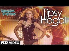Tipsy Hogai New Video Song Dilliwaali Zaalim Girlfriend 2015   Bollymusic24   Download Bollywood Movie Songs